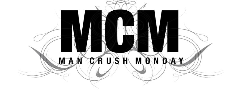 man_crush_monday