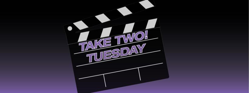 take_two_tuesday